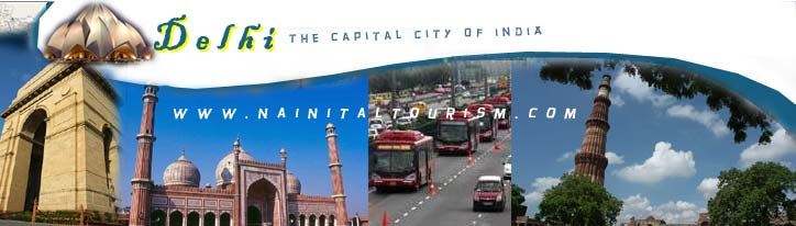 DELHI :- THE CAPITAL OF INDIA