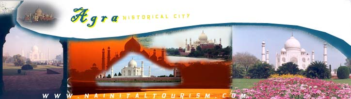 Agra Tourism :- Historical City